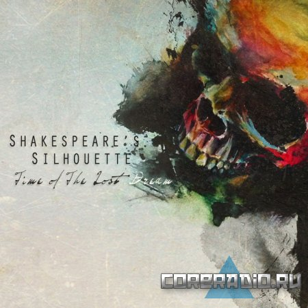 Shakespeare's Silhouette - Time Of The Lost Dreams [EP] (2011)