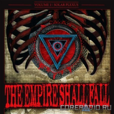 The Empire Shall Fall - Volume I: Solar Plexus [EP] (2011)