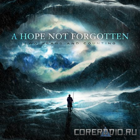 A Hope Not Forgotten – Two Years And Counting [EP] (2011)