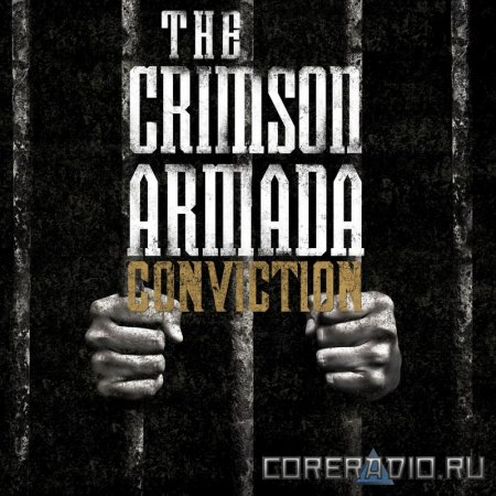 The Crimson Armada - Conviction (2011)