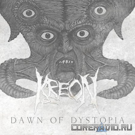Kreon - Dawn Of Dystopia (2011)