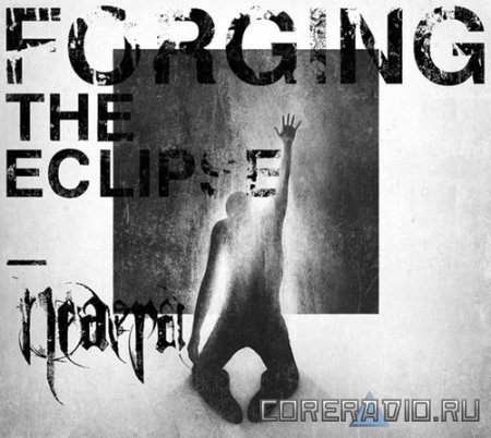 Neaera - Forging The Eclipse (2010)