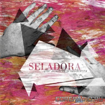 Seladora - The Restless Wanderers (2010)
