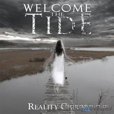 Welcome The Tide - Reality Check [EP] (2011)