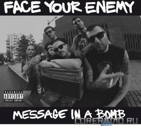 Face Your Enemy - Message In A Bomb (2011)