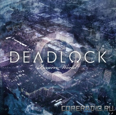 Deadlock - Bizarro World (2011)