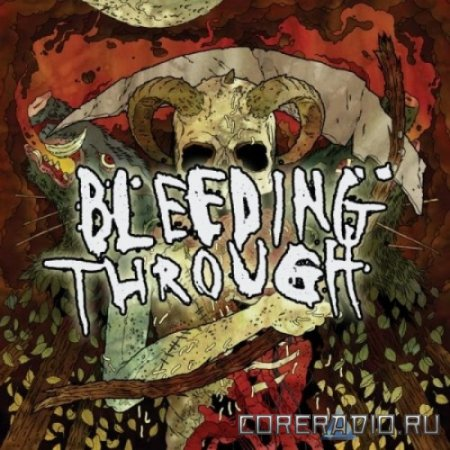 Bleeding Through - Bleeding Through (2010)