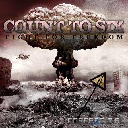 Count To Six - Fight For Freedom EP (2011)