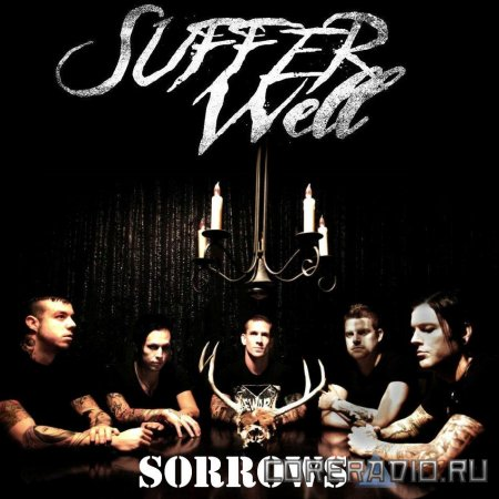 Suffer Well - Sorrows (2012)