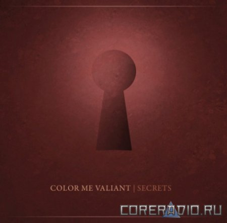 Color Me Valiant - Secrets [EP] (2012)