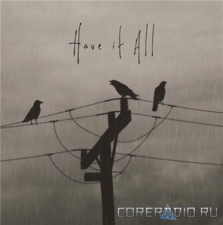 Have it All - Have it All [EP] (2012)