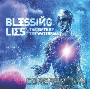 Blessing Lies - The Birth Of Waterfalls (2011)