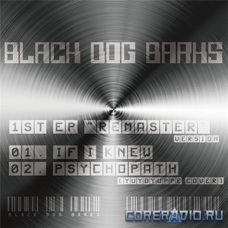 Black Dog Barks - Remaster Version [EP] (2012)