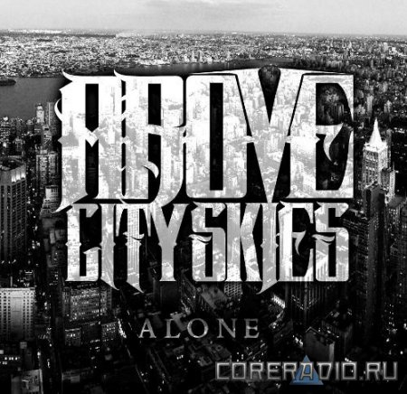 Above City Skies - Alone [EP] (2012)
