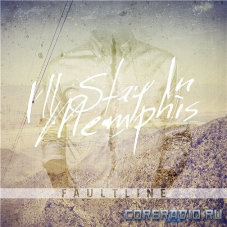 I'll Stay In Memphis - Faultline [EP] (2012)