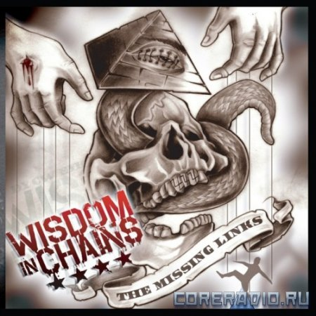 Wisdom In Chains - The Missing Links (2012)