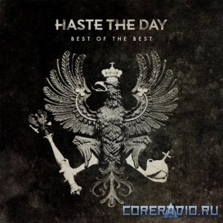 Haste the Day - Best Of The Best (2012)