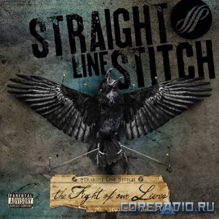 Straight Line Stitch – The Fight Of Our Lives (2011)