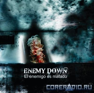 Enemy Down-El Enemigo Es Matado(2011)