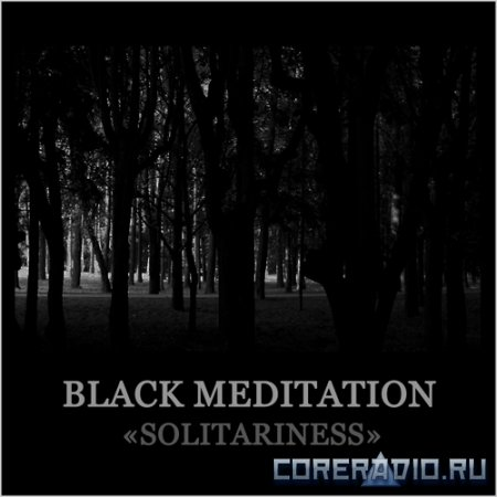Black Meditation - Solitariness (2012)